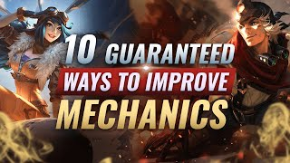 INSTANTLY Improve Your MECHANICS With 10 PROVEN Tips - League of Legends