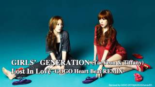 [REMIX] 少女時代 (GIRLS'GENERATION) / Lost In Love -GOGO Heart Beat REMIX-