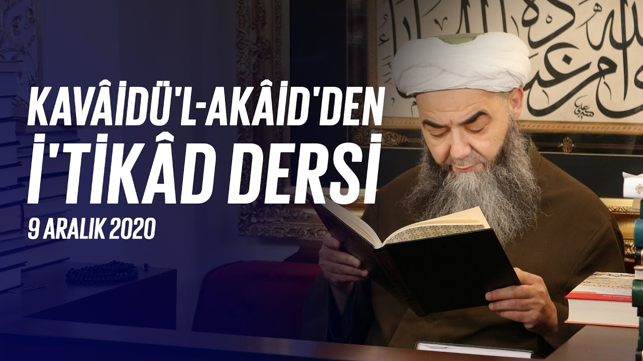 Kavâidü'l-Akâid Dersi 39. Bölüm