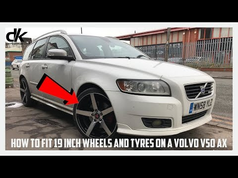 How to fit 19 inch Wheels and Tyres on a VOLVO V50 AX