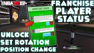 HOW TO UNLOCK POSITION CHANGE AND SET ROTATION FEATURE IN NBA 2K19 - UNLOCK FRANCHISE PLAYER STATUS