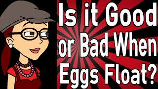 What is wrong when eggs float