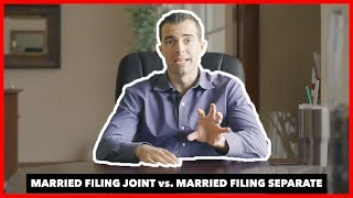 TAX TIP: MARRIED FILING JOINT or MARRIED FILING SEPARATE?
