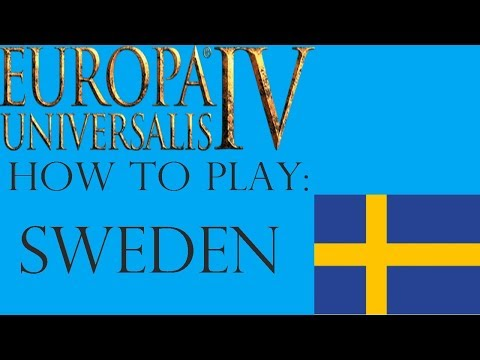 EU4 Sweden Guide! Starting tip, expansion and ideas! - Free