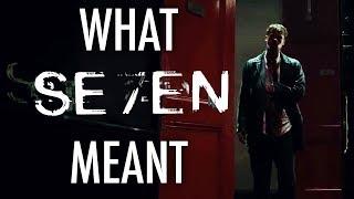 Se7en   What It All Meant