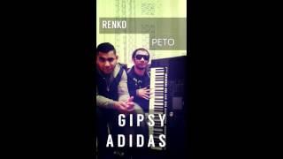 Gipsy Adidas mamo na vriskyn prema 2017