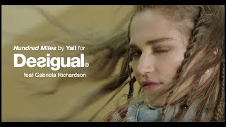 Hundred Miles - Yall ft. Gabriela Richardson for Desigual