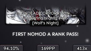 Aricin | UNDEAD CORPORATION - Flowering Night Fever [Wolf] 94.10% | 1st NOMOD A RANK 11❌ #4 - PASS!