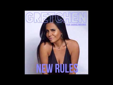 Gretchen – New Rules