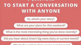 8 Questions to Start a Conversation with Anyone