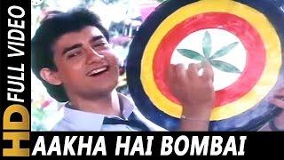 Aakha Hai Bombai | Udit Narayan, Mohammed   - YouTube