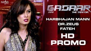 Gadaar  The Traitor Song Promo  Evelyn Sharma  Harbhajan Mann   New Punjabi Songs 2015