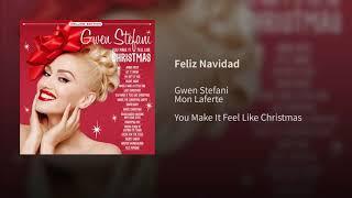 Gwen Stefani   Feliz Navidad (feat. Mon Laferte)