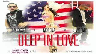 Tom Boxer & Morena Feat. J Warner - Deep In Love (Kros Vs Simone Farina Rmx) - Official Preview