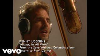 Kenny Loggins - Always, In All Ways