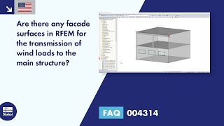 FAQ 004314 | Are there any facade surfaces in RFEM for the transmission of wind loads to the main structure?