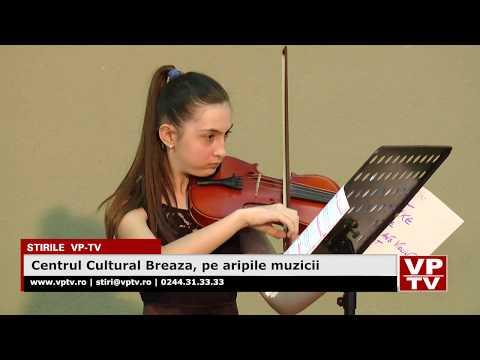 Centrul Cultural Breaza, pe aripile muzicii