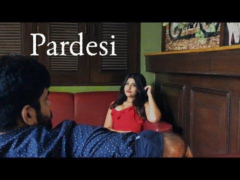 Pardesi - Music Video