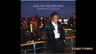 JULIO  IGLESIAS - Romantic Classics - ( Album 2006 - complet )