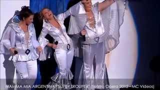MAMMA MIA en ARGENTINA: Super Trouper (Abril 6 2012, Teatro Opera Citi)