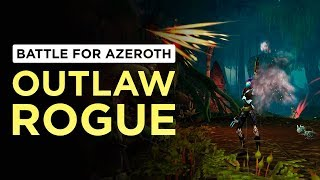Blade Flurry ALL THE THINGS! Outlaw Rogue | WoW: Battle for Azeroth - Beta [2nd Pass]