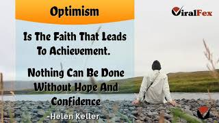 Optimism Is The Faith That Leads To Achievement Quote By Helen Keller | ViralFex