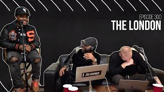 The Joe Budden Podcast - The London