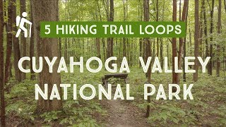 5 Scenic Hiking Trails In Cuyahoga Valley National Park