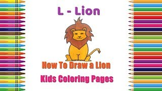 How To Draw Lion Coloring Pages | Alphabets Coloring Pages | Baby Coloring Videos | Lion Drawing