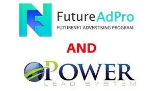 Futurenet/ FutureAdPro & The Power Lead System Funnel