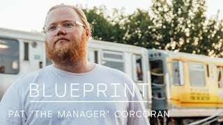 Blueprint - How Chance The Rapper's Manager, Pat Corcoran, Reimagined the Music Business | Blueprint