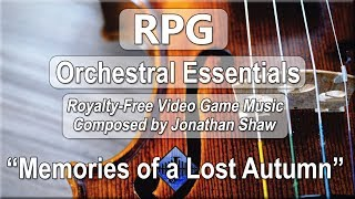 """Free Video Game Music - """"Memories of a Lost Autumn"""" (RPG Orchestral Essentials)"""