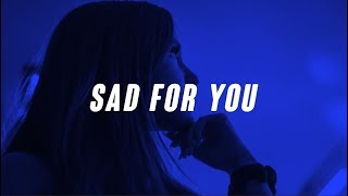 NJOMZA   Sad For You