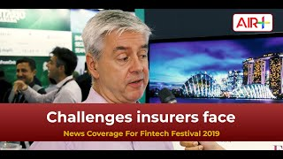 Video: Singapore FinTech Festival - challenges insurers face