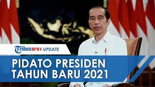 Pidato Presiden Jokowi Sambut Tahun Baru 2021: Alhamdulillah Mampu Lewati 2020 dengan Ketegaran