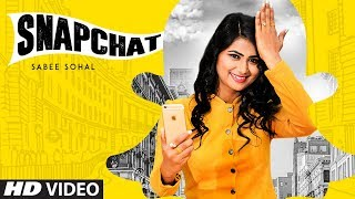 Snapchat: Sabee Sohal (Full Song) Desi Crew | Daljit Chitti | Latest Punjabi Songs 2018