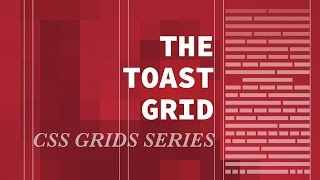 The Toast Grid