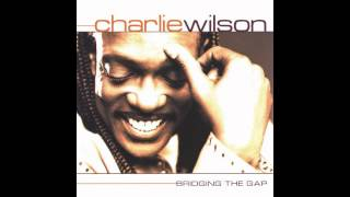 Charlie Wilson - For your love