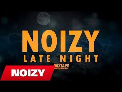 Noizy - Late Night