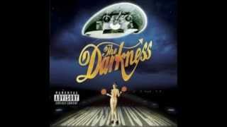 The Darkness - Love On The Rocks With No Ice