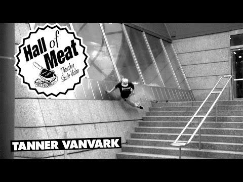 Hall Of Meat: Tanner VanVark