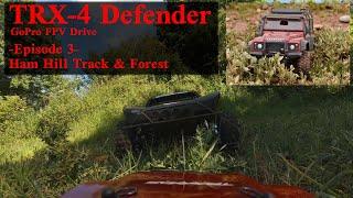 TRX4 Defender FPV   Episode 3 - Ham Hill track & Forest