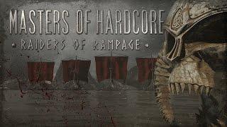 Masters of Hardcore 2016 Raiders of Rampage | Hardcore | Goosebumpers