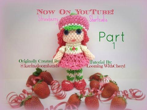 Rainbow Loom Strawberry Shortcake Doll Part 1 Of 2 Loomigurumi