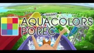 Aquacolors Porec   The New Water Park In Porec (Croatia)