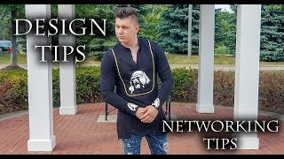 VLOG 12 - DESIGN AND NETWORKING TIPS