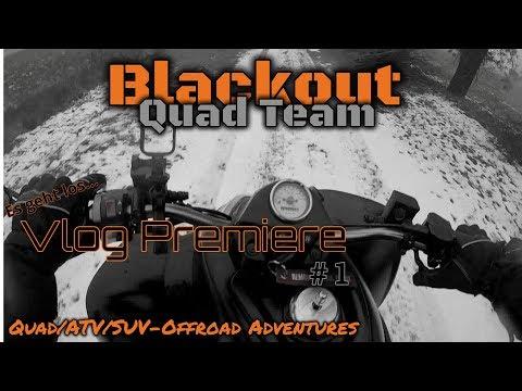 quadvlog-premierewarum-youtubevlogblackout-quad-teamblade-on-tour