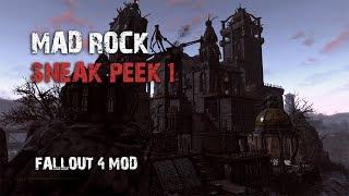 Fallout 4 Mods - Mad Rock - Sneakpeek 01