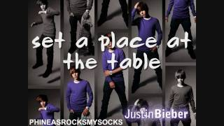 Set A Place At Your Table - Justin Bieber