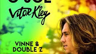 Vitor Kley   O Sol (VINNE & Double MKZ Remix)
